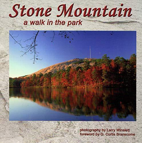 Stone Mountain : A Walk in the Park: Winslett , Larry