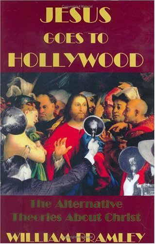 9780975563601: Jesus Goes to Hollywood: The Alternative Theories About Christ