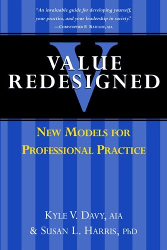 9780975565414: Value Redesigned: New Models for Professional Practice