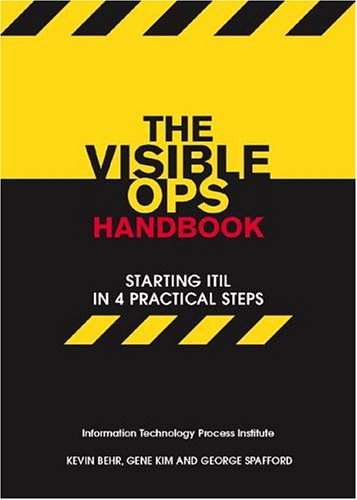 9780975568606: The Visible Ops Handbook: Starting ITIL in 4 Practical Steps