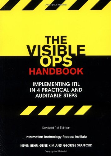 9780975568613: The Visible Ops Handbook: Implementing ITIL in 4 Practical and Auditable Steps