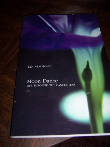 9780975573105: Moon Dance Life Through the Cancer Lens
