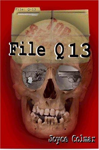 File Q-13: Joyce Colmar