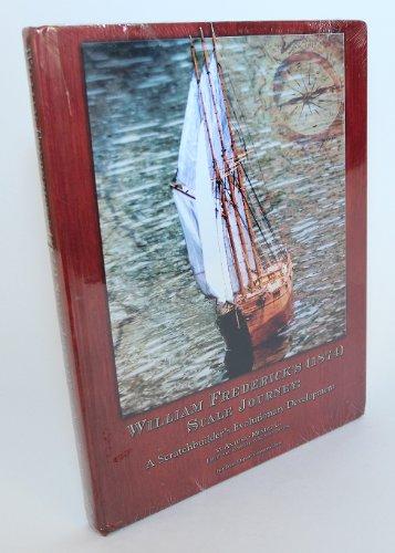 William Frederick's (1874) Scale Journey: A Scratchbuilder's: Mendez, Antonio C.