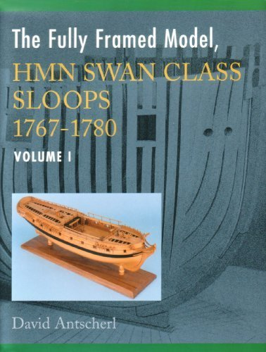9780975577219: The Fully Framed Model, HMN Swan Class Sloops 1767-1780