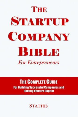 9780975577608: The Startup Company Bible for Entrepreneurs