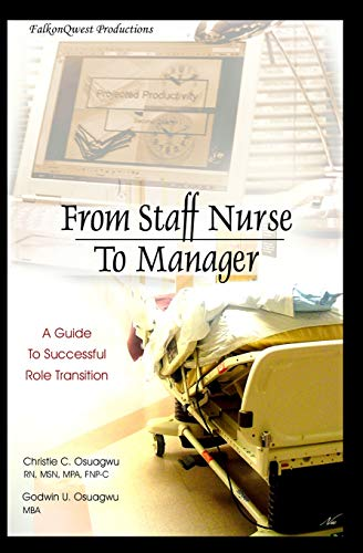 9780975578186: From Staff Nurse to Manager: A Guide to Successful Role Transition