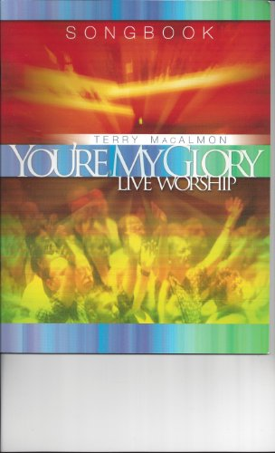 9780975578230: You're My Glory Songbook by Terry MacAlmon