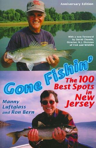 9780975579763: Gone Fishin' The 100 Best Spots in New Jersey