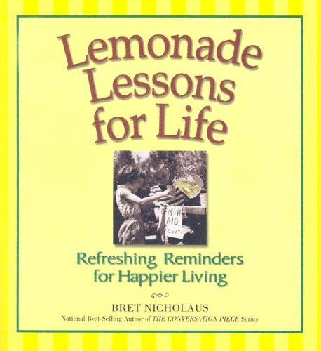 9780975580141: Lemonade Lessons for Life: Refreshing Reminders for Happier Living