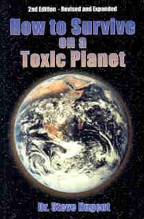 9780975585702: How to Survive on a Toxic Planet