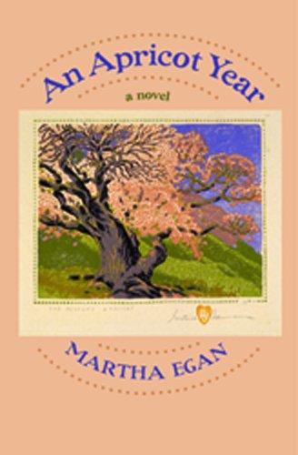 9780975588161: An Apricot Year: A Novel