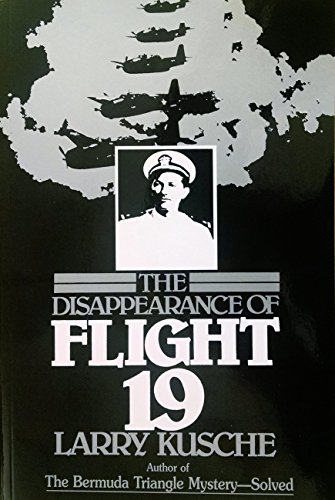 9780975588505: The Disappearance of Flight 19 by Larry Kusche (1980) Paperback