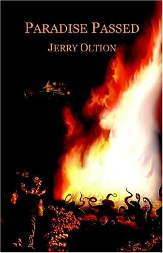 Paradise Passed: Jerry Oltion