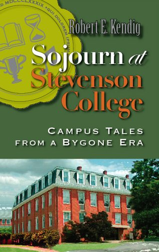 9780975591062: Sojourn at Stevenson College: Campus Tales from a Bygone Era