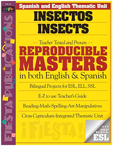 Insectos Insects (Spanish and English Thematic Unit): Fiesta Publication Editors