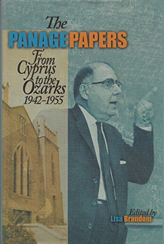 The Panage Papers: From Cyprus to the Ozarks 1942-1955: Moon Lake Publishing Co.