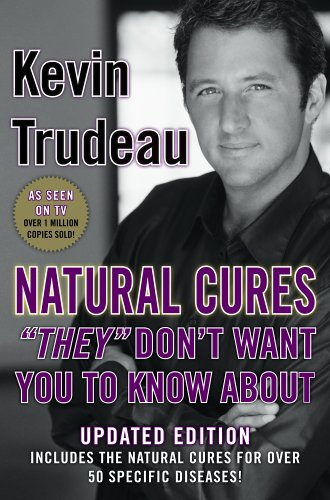 "9780975599518: Natural Cures ""They"" Don't Want You To Know About"