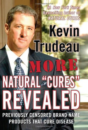 "More Natural ""Cures"" Revealed (0975599542) by Kevin Trudeau"