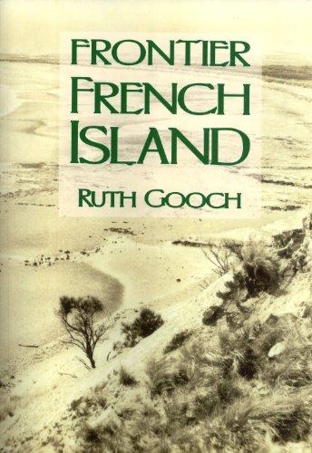 Frontier French Island: Gooch, Ruth