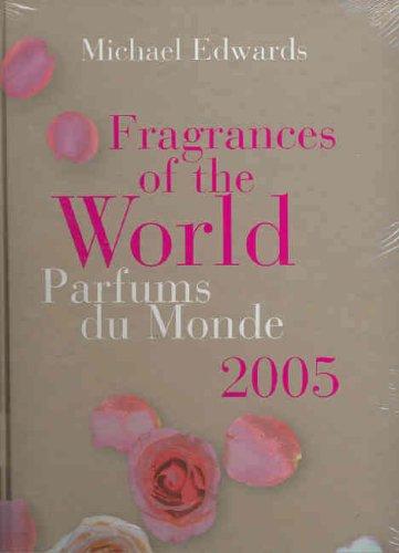 9780975609705: Fragrances of the World 2005 / Prafumes du Monde 2005