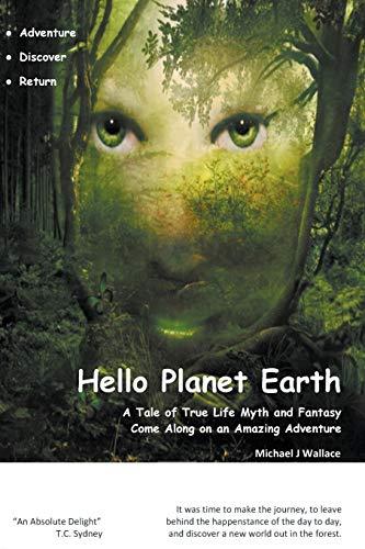 9780975699492: Hello Planet Earth