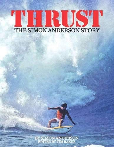 9780975703731: Thrust: The Simon Anderson Story