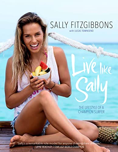 9780975703748: Live Like Sally