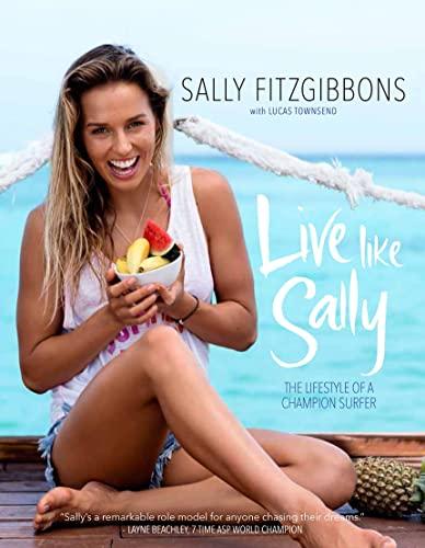 9780975703748: Live Like Sally