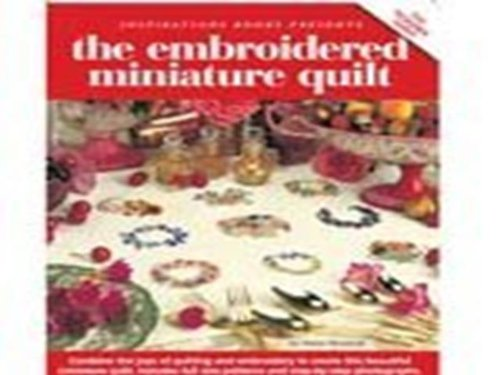 9780975709450: The Embroidered Miniature Quilt