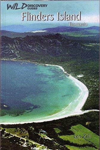 FLINDERS ISLAND TASMANIA (Wild Discovery Guide): ZELL L