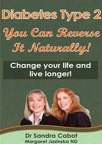 Diabetes Type  You Can Reverse Naturally Sandra Cabot