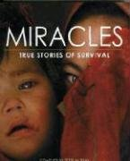 Miracles - true stories of survival: Murray, Peter