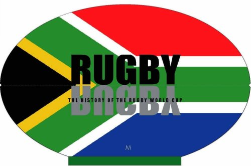 9780975745557: Rugby: The History of the Rugby World Cup
