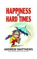 9780975764206: Happiness in Hard Times