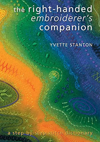 9780975767740: Right Handed Embroiderers Companion