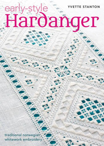 9780975767771: Early-Style Hardanger: Traditional Norwegian Whitework Embroidery