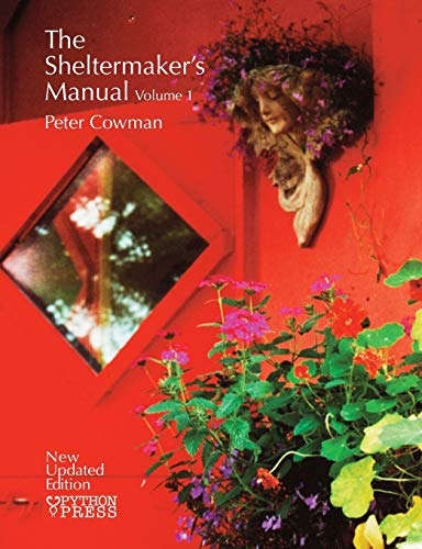 The Sheltermakers Manual - Volume 1: Peter Cowman