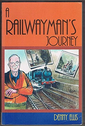 9780975787007: A Railwayman's Journey