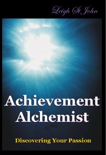 9780975808726: The Achievement Alchemist - Discovering Your Passion