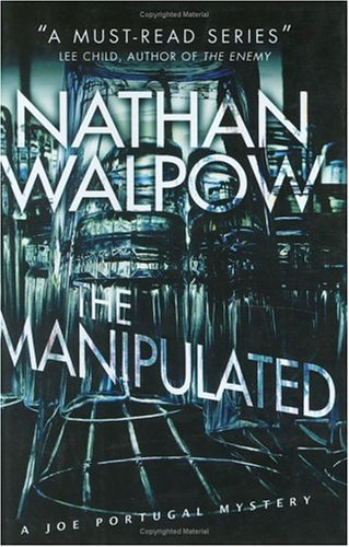 The Manipulated (Signed): Walpow, Nathan
