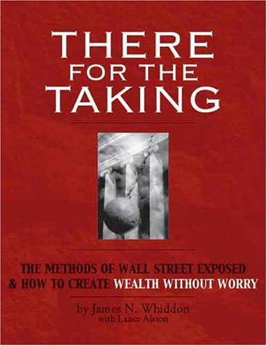 There for the Taking: The Methods of: James N. Whiddon