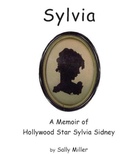 9780975858103: Sylvia: A Memoir Of Hollywood Star Sylvia Sidney