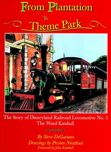 9780975858417: From Plantation to Theme Park: The Story of Disneyland Railroad Locomotive No...