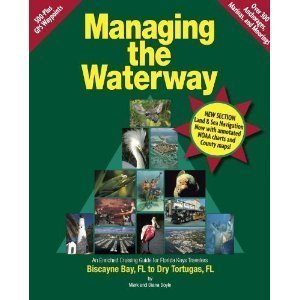 9780975861714: Managing the Waterway: Biscayne Bay to Dry Tortugas, FL: An Enriched Cruising Guide for Florida Keys Travelers