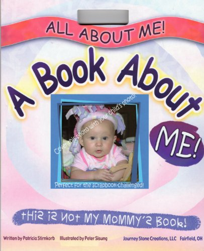 All about Me!: A Book about Me!: Stirnkorb, Patricia