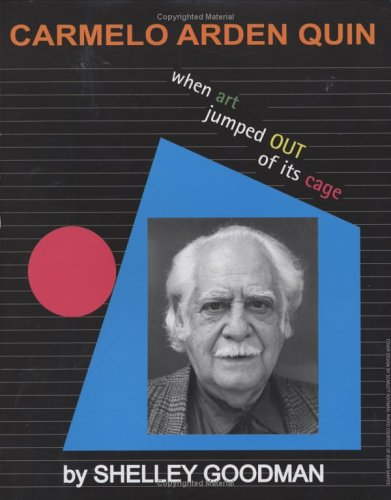 9780975873915: Carmelo Arden Quin: When Art Jumped Out of its Cage