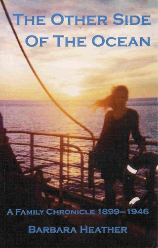 The Other Side of the Ocean: A Family Chronicle, 1899-1946