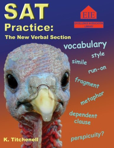 SAT Practice: The New Verbal Section: Titchenell, K.
