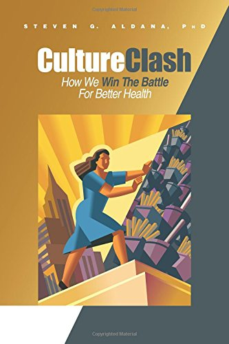 9780975882887: Culture Clash: How We Win the Battle for Better Health